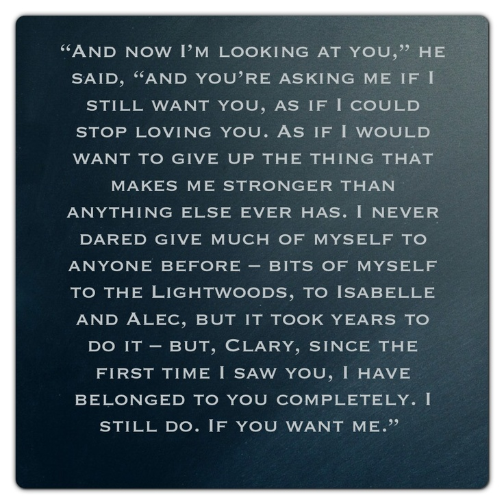 Jace Wayland (City of Glass ~ Mortal Instruments) Quote