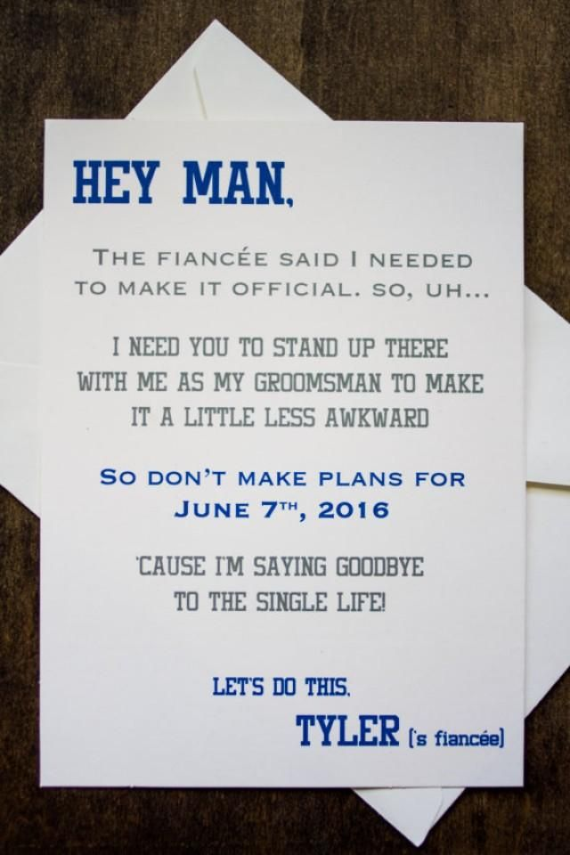 Does your fiancé need to ask his guys to be in his wedding but doesnt know how to get it across without sounding sappy? These cards are fun an