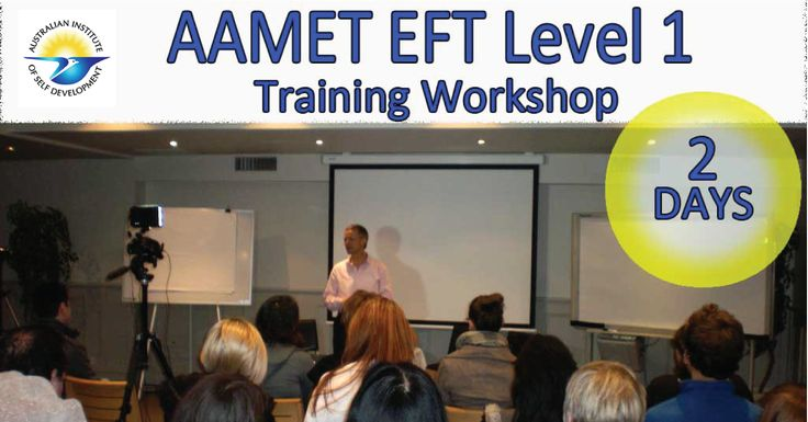 Learn the essentials of EFT In this practical transformational workshop. You will receive an Internationally recognized AAMET EFT Level 1 Certification. #EFTTraining #EFTCourses