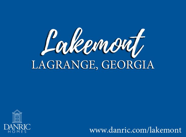 Lakemont: LaGrange, Georgia new homes for sale! The final phase of Lakemont is currently under construction, choose from a variety of wooded homesites in this lovely neighborhood located near West Point Lake in the LaGrange High School District! Call 706-882-7773 today!