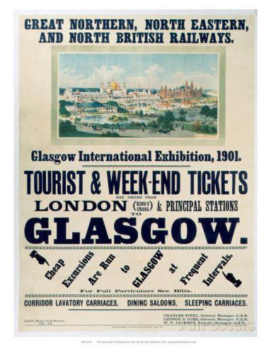 Glasgow International Exhibition, GNR/NER/NBR, c.1901 Prints - AllPosters.co.uk