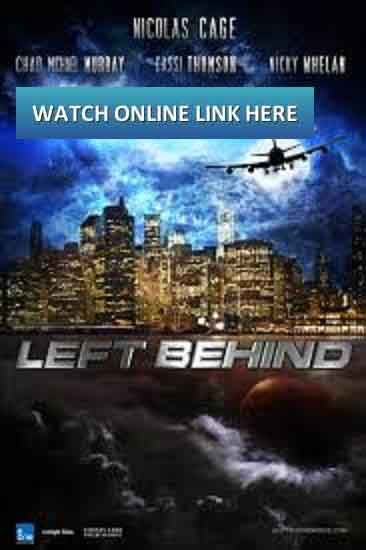 Watch Left Behind Online Free Full Movie Bluray RIP, Megashare, Movie4k, viooz, Putlocker, Megavideo, solarmovie, shockshare, Novamov, Nowvideo, dailymotion streaming film in 2014. From The Given Post Below or Copy This Link & Open in Your Browser. Earth of rage as she explores for her lost female parent and buddy.