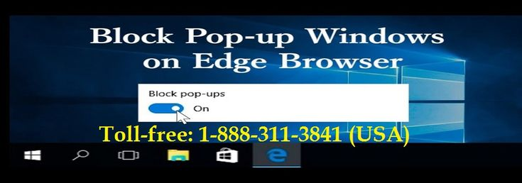 The users who are facing trouble with how to block pop-up ads on MS Edge they can contact with the browser technical support team to get the best 100% accurate answers at a reasonable price of service charge. So make a call at 1 (888) 311-3841 the charge less contact number and enjoy the world class customer experience.