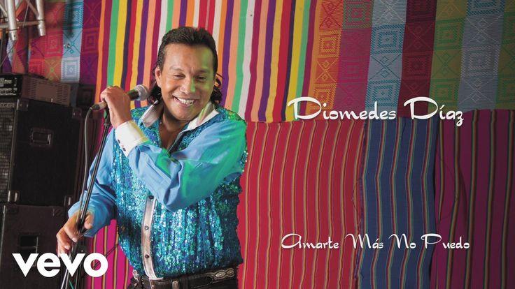 Diomedes Díaz - Amarte Más No Pude(Cover Audio)