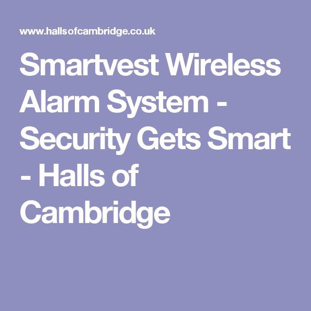Smartvest Wireless Alarm System - Security Gets Smart - Halls of Cambridge
