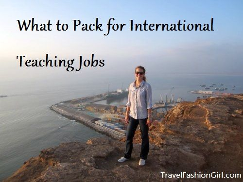 What to Pack for International Teaching Jobs #travel #packing #tips via TravelFashionGirl.com