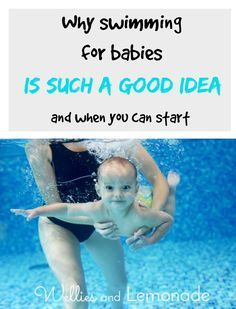 Why swimming for babies is such a good idea and when you can start