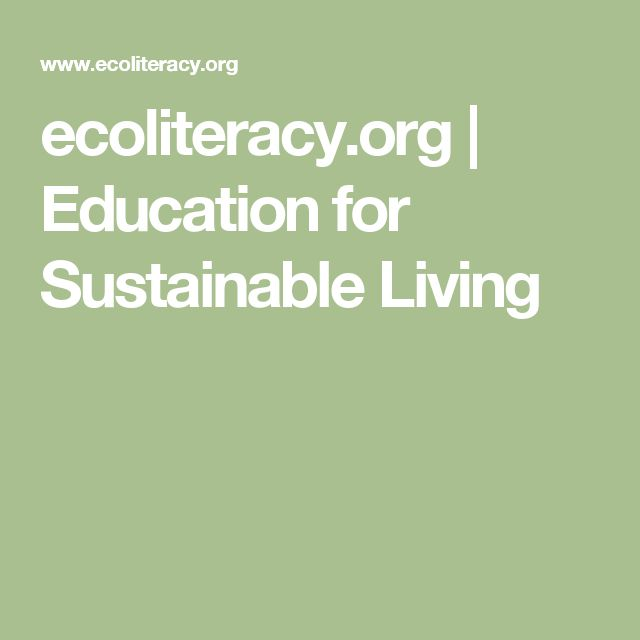 ecoliteracy.org | Education for Sustainable Living