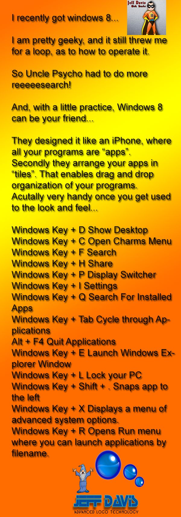 In case I get a new laptop with windows 8, great tips: good for both my laptop and desktop