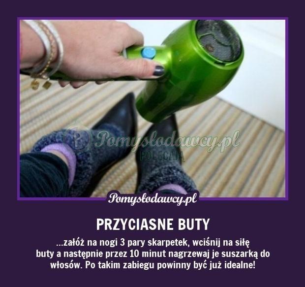 Pomysłodawcy.pl - serwis bardziej kreatywny - PRAKTYCZNY TRIK NA PRZYCIASNE BUTY :)
