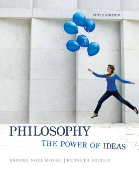 Moore, Philosophy: The Power Of Ideas, 9th edition