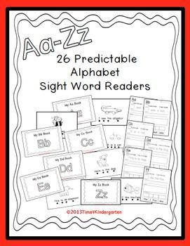 Predictable Alphabet Sight Word Reader BUNDLE 26 books 1 for each letter of the alphabet.