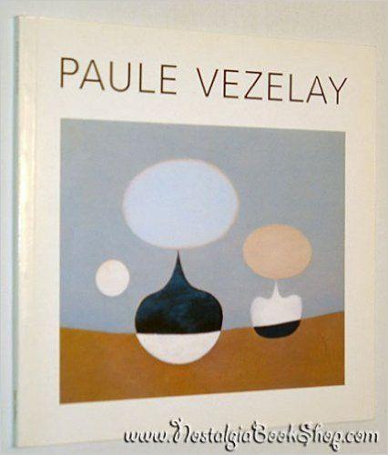 Paule Vezelay: Catalogue: Amazon.co.uk: Ronald Alley: 9780905005195: Books