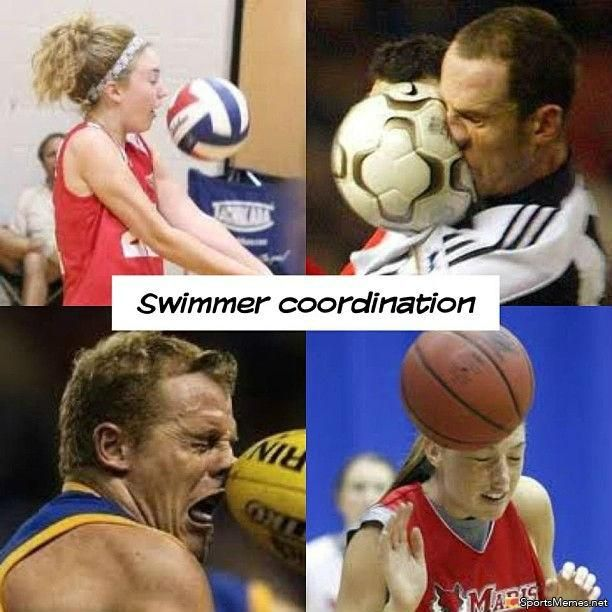 Swimmer Coordination lol thats why im in a sport that does not involve a ball.