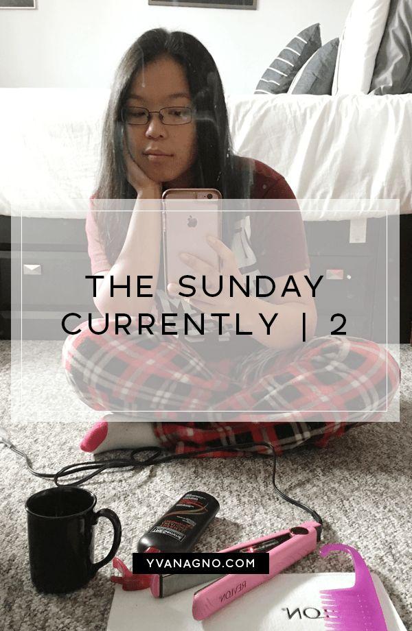 The Sunday Currently | 2  #thesundaycurrently #sundaycurrently #yxe #yxeblogger