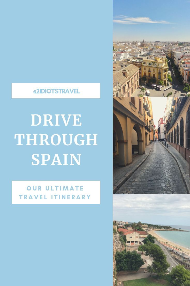Ultimate Kid Friendly Itinerary And Travel Guide For Driving Through Southern Spain The 2 Idiots Travel Blog Europe Travel Itinerary Best Places To Travel