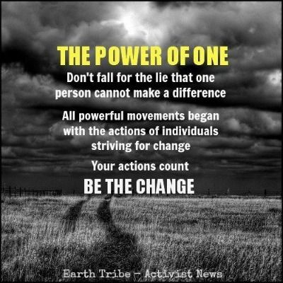 """""""One man can make a difference."""" AND """"I guess one person can make a difference. 'Nuff said."""""""