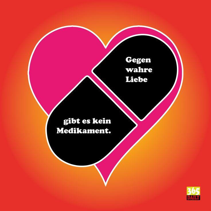 Gegen wahre Liebe gibt es keine Medikamente.   Wer es nicht glaubt, der war noch nicht verliebt. Aber der Pfeil des Amor kann ja einen jeden immer und überall treffen. Also am besten abwarten.   #Medikament #Liebe #Lieben #verliebt #Liebesblind #blind vor Liebe #Liebeskrank  #Fieber #Liebesfieber #fieberhaft #Liebeszauber #verliebt #Herz #von Herzen #Liebesherz  #Liebesfilm #Liebesrausch #Wolke 7 #Liebestraum #traumhaft