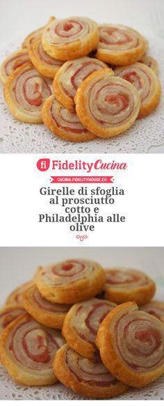 Girelle di sfoglia al prosciutto cotto e Philadelphia alle olive