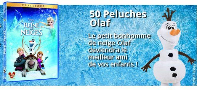 50 Peluches Olaf et 200 DVD La Reine des Neiges à gagner ! - Mes échantillons Gratuits