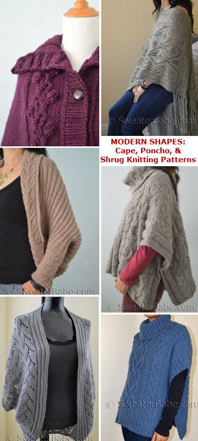 Modernize with Updated Cape, Poncho, and Shrug Silhouettes. Knitting patterns by SweaterBabe.com