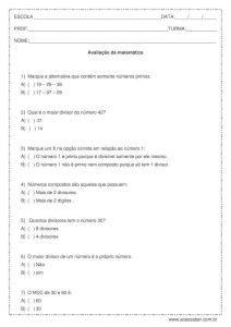 Avaliação de matemática para alunos do quinto ou sexto ano, ela contém exercícios com números primos, máximo divisor comum MDC e mínimo múltiplo comum MMC