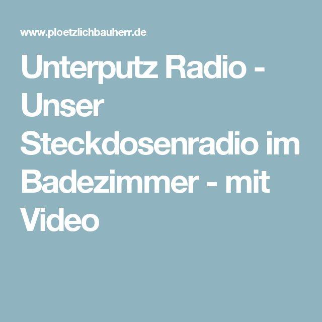 Unterputz Radio - Unser Steckdosenradio im Badezimmer - mit Video