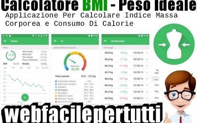 (Calcolatore BMI - Peso Ideale)  Applicazione Per Calcolare Indice Massa Corporea e Consumo Di Calorie Applicazione Per Calcolare Indice Massa Corporea e Consumo Di Calorie Ritorniamo a parlare di applicazioni android dedicate al benessere e fitness , oggi vogliamo segnalarvi Calcolatore BMI è un calc #calcolatorebmi #peso #app