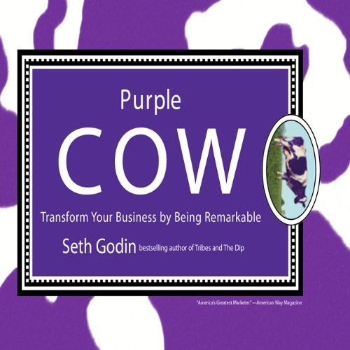 Purple Cow: Transform Your Business by Being Remarkable by Seth Godin,http://www.amazon.com/dp/1596597585/ref=cm_sw_r_pi_dp_hwTcsb0Q1Z3J7NDA