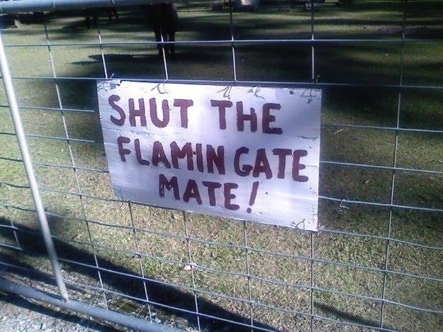 The Flamin' Sign! | 47 Signs You'll Only See In Australia