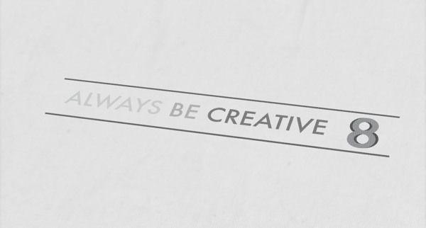 A.B.C. slogan Always  Be  Creative