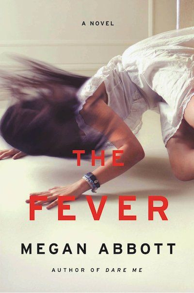 The Fever by Megan Abbott, reviewed on Kalireads.com. A heady thriller about the hysterical world of high school.