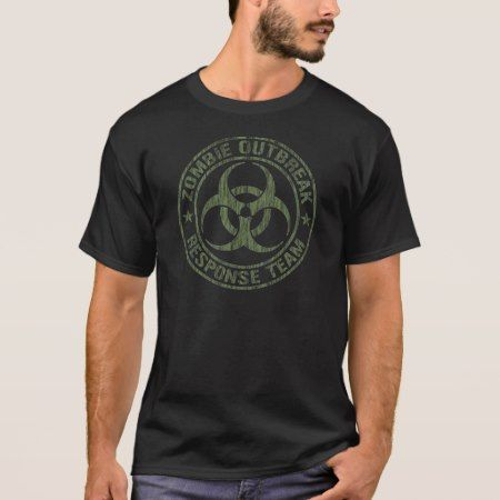 Zombie Outbreak Response Team T-Shirt - click to get yours right now!