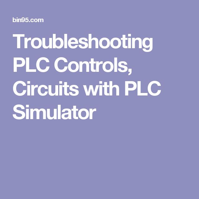 Troubleshooting PLC Controls, Circuits with PLC Simulator