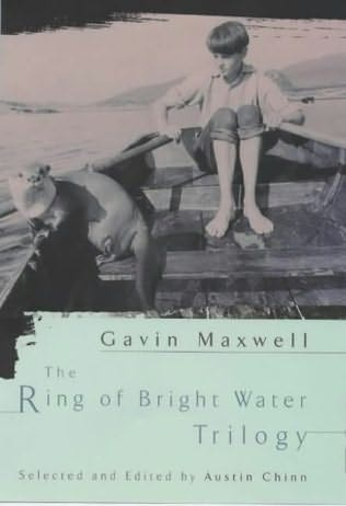 The Ring of Bright Water - love this book!