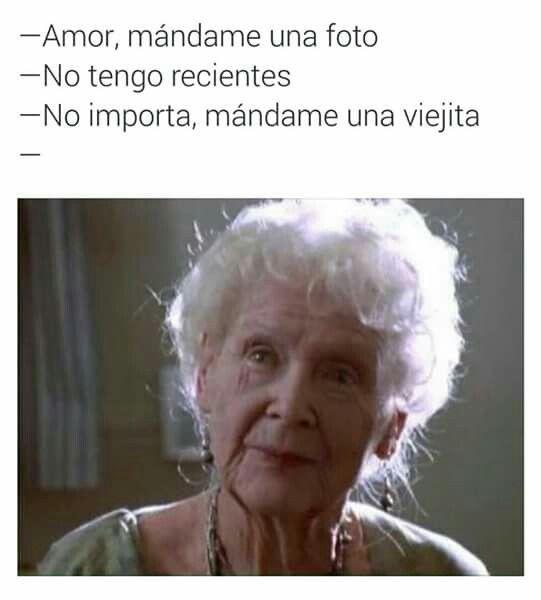 Amor mándame una foto... Jajajaja #viejita #meme #titanic