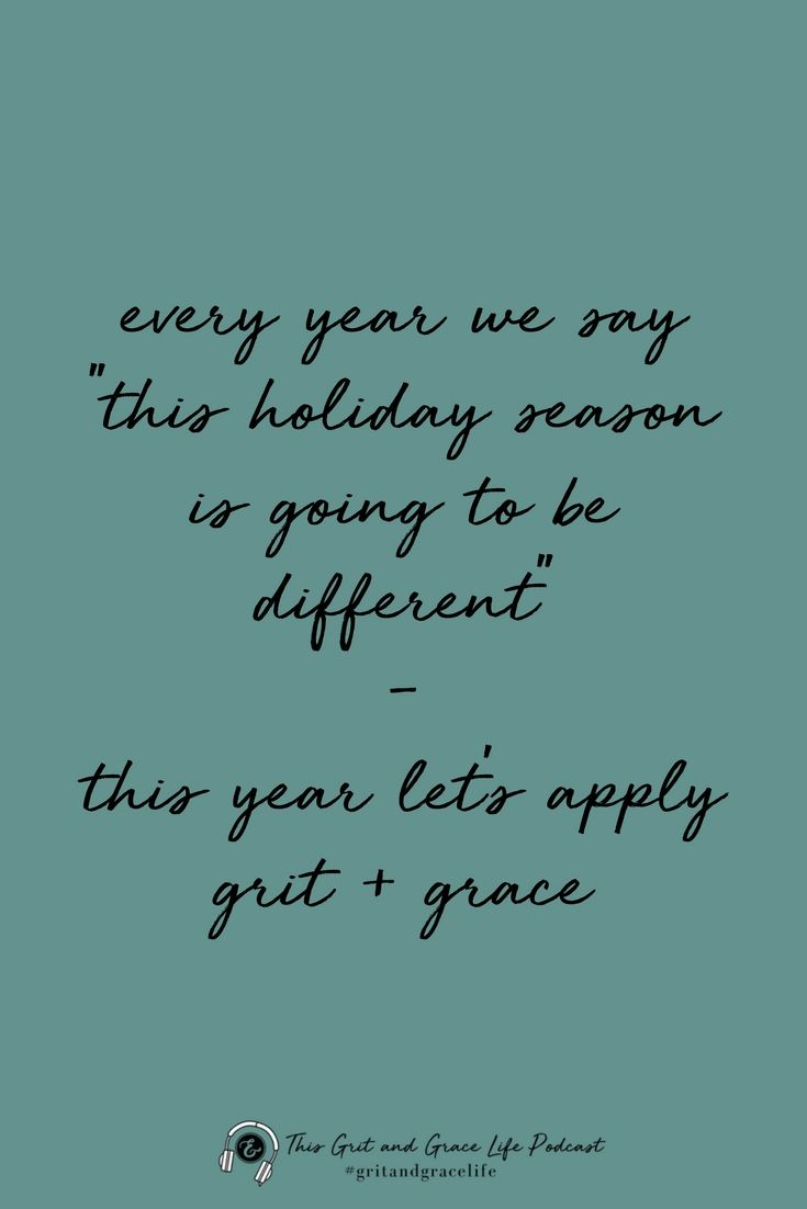 Surviving The Holidays With Grit And Grace 015 This Grit And