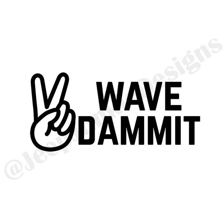 best 25  jeep wave ideas on pinterest