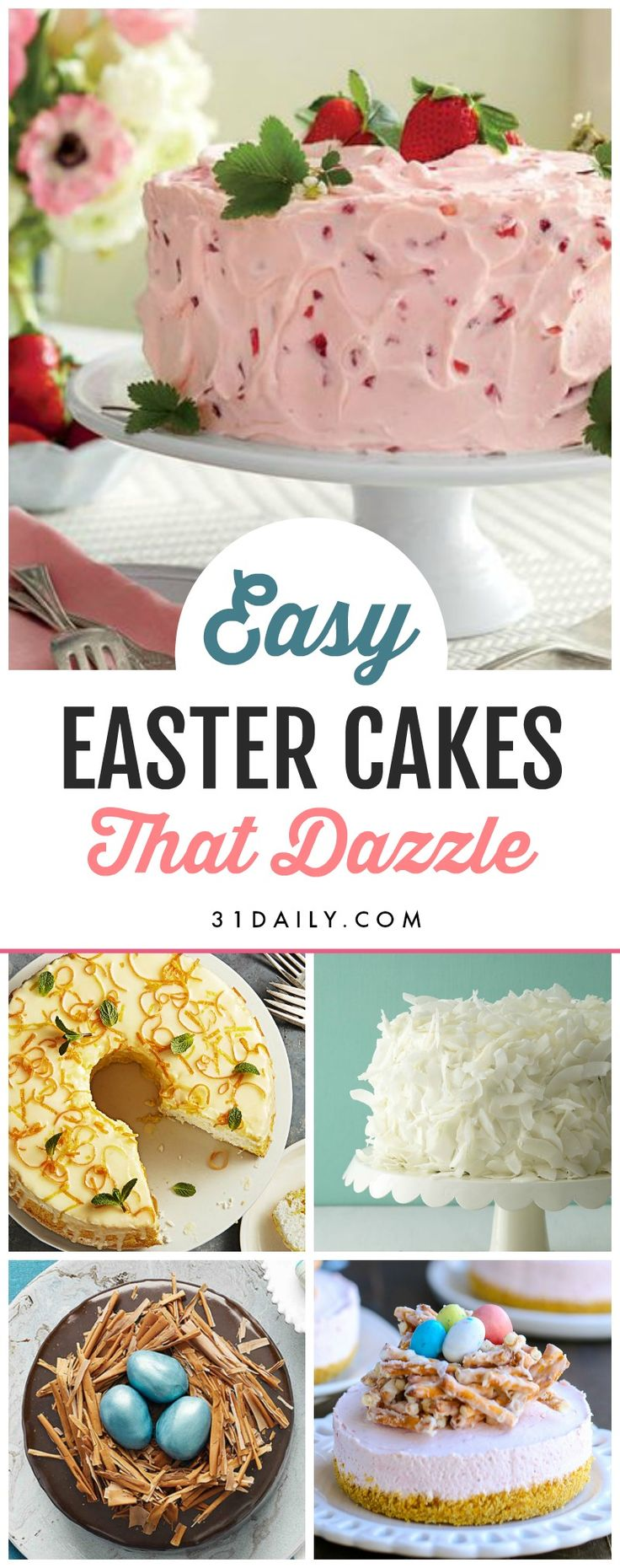 Easy Easter Cake Recipes That Will Dazzle   31Daily.com #EasterRecipes #EasterCakes #Easter #31Daily