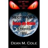 SECTOR 64: Coup de Main (Paperback)By Dean M. Cole