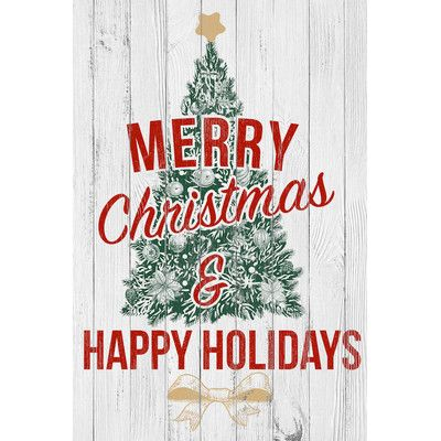 East Urban Home Merry Christmas & Happy Holidays by 5by5collective Textual Art on Wrapped Canvas Size: