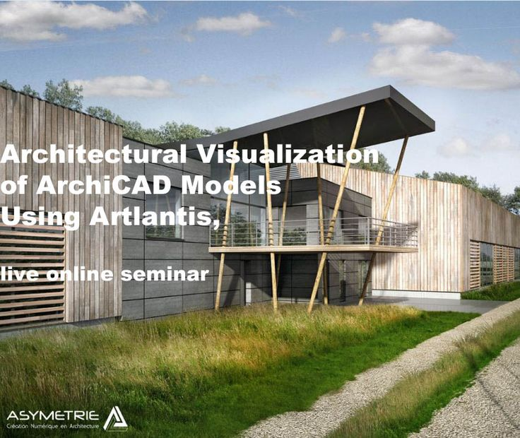Architectural Visualization of ArchiCAD Models Using Artlantis, live online seminar