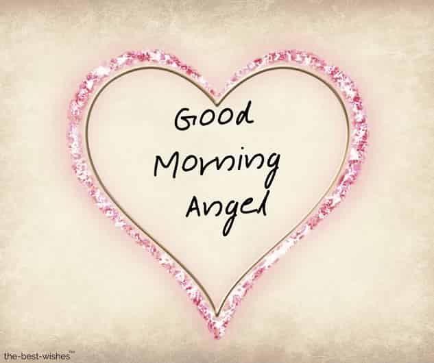120 Best Good Morning Angel Images Good Morning Sweetheart Quotes Good Morning Angel Good Morning Sweetheart Images