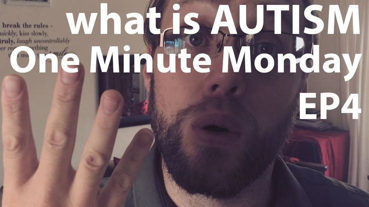 What is AUTISM One Minute Monday Episode 4