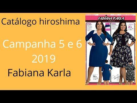 5cdfe213f Catálogo Hiroshima campanha 5 e 6 de 2019 - Coleção Fabiana Karla by  Hiroshima - Cláudia