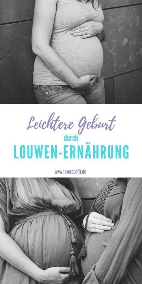 Leichtere Geburt durch die Louwen-Ernährung? – Fitness