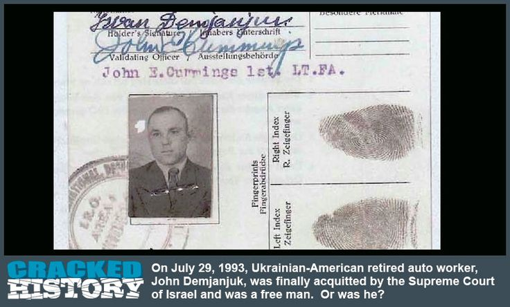 July 29, 1993: Acquitted By Israel (John Demjanjuk, War Criminal or Victim?) - http://www.crackedhistory.com/july-29-1993-acquitted-israel-john-demjanjuk-war-criminal-victim/