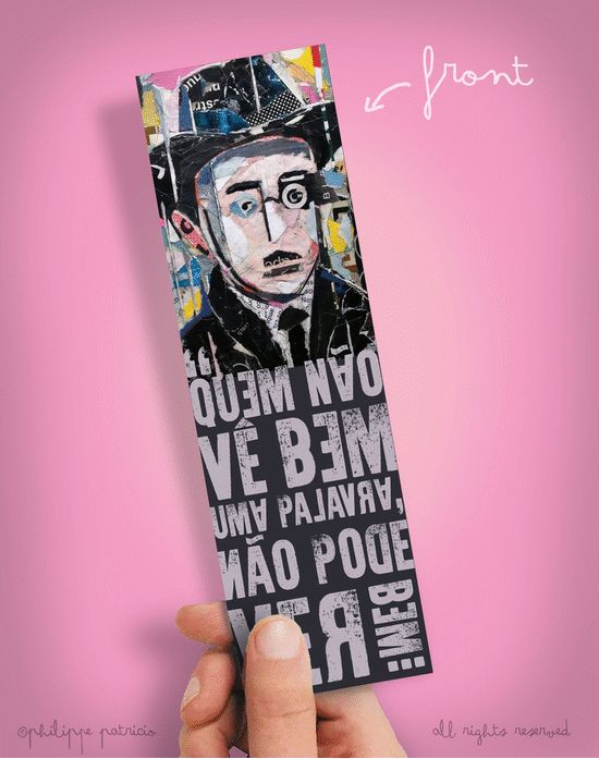 BOOKMARK // FERNANDO PESSOA  (6 x 20cm) small edition by the artist // ©philippe patricio / all rights reserved