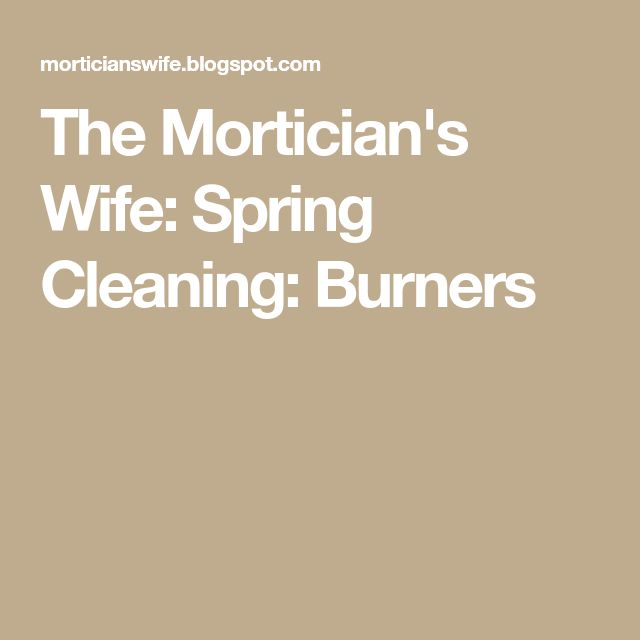 The Mortician's Wife: Spring Cleaning: Burners