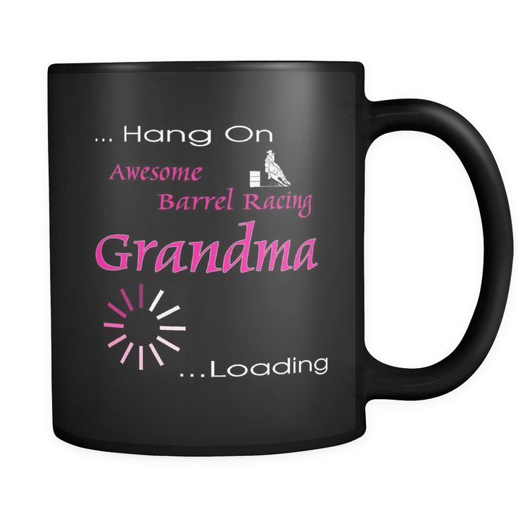 Barrel Racing Grandma Loading - Black Coffee Mug